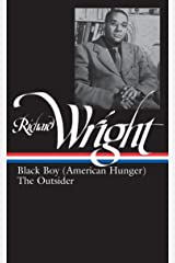 Richard Wright: Later Works (LOA #56): Black Boy (American Hunger) / The Outsider: 2 (Library of America Richard Wright Edition) Hardcover