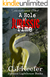 A Hole in Jurassic Time