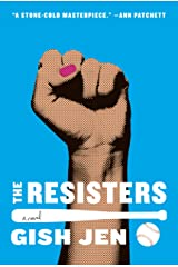 The Resisters: A novel Kindle Edition
