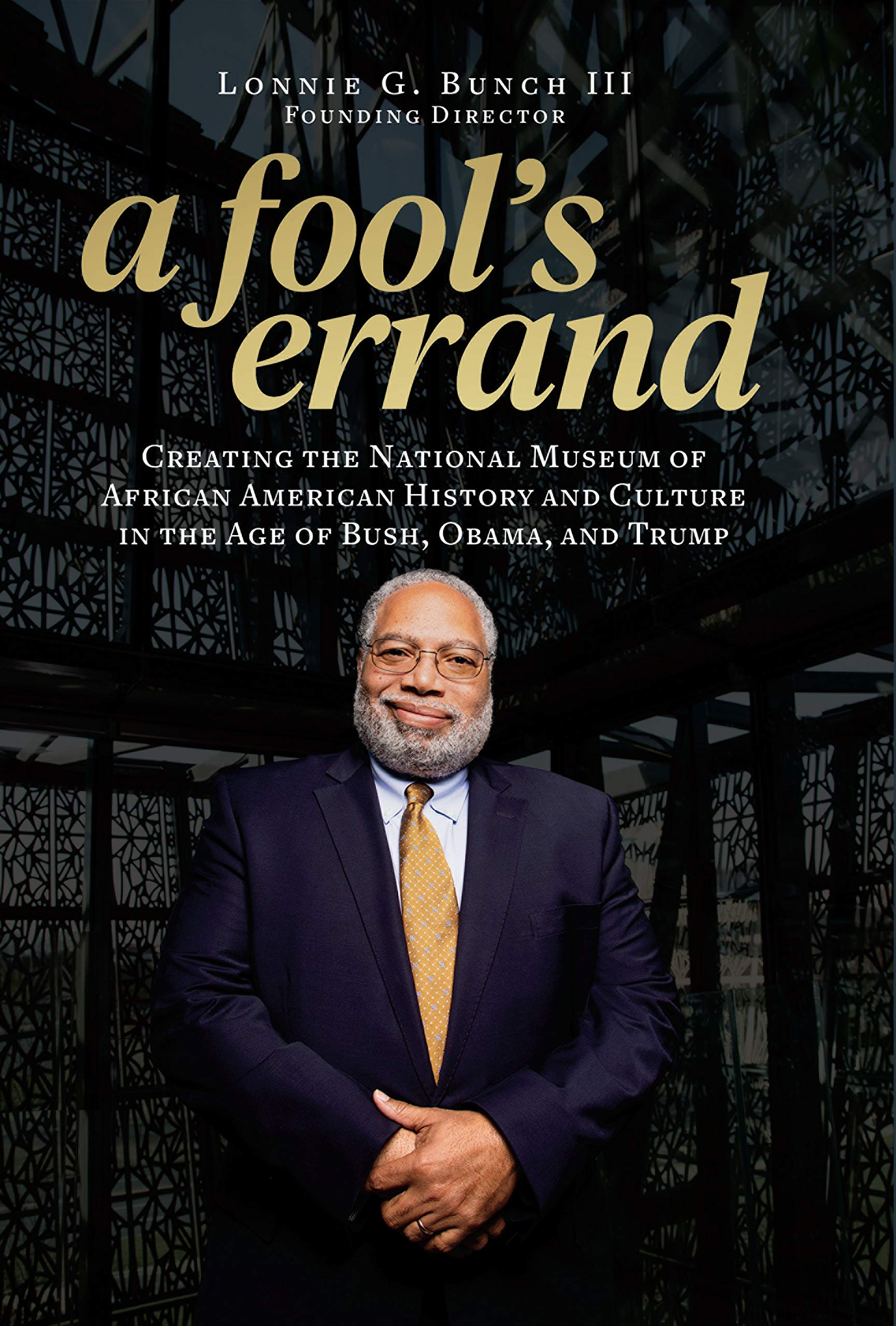 Image result for a fool's errand lonnie bunch