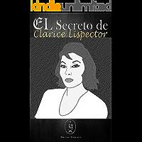 El Secreto De Clarice Lispector  (Spanish Edition)