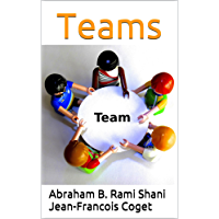 Teams (Behavior in Organizations: An experiential approach Book 11) (English Edition)