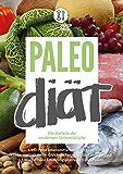 Paleo Diät - Die Vorteile der modernen Steinzeitküche