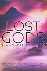 Lost Gods: Summoners Book Two Kindle Edition