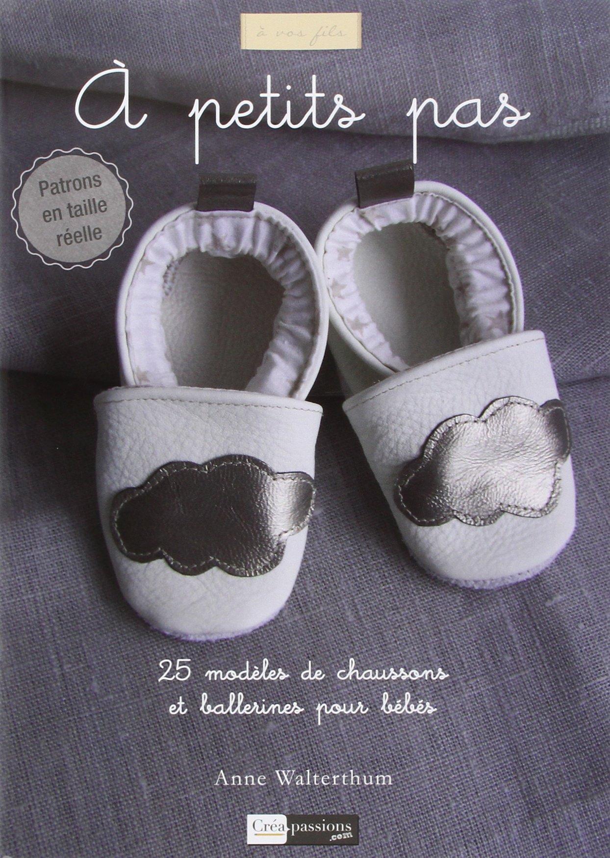 new arrival shop many fashionable Amazon.fr - A petit pas : 25 modèles de chaussons et ...