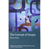 The Concept of Utopia: Student edition (Ralahine Utopian Studies)