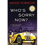 Who's Sorry Now? (Lady Adelaide Mysteries, 2)