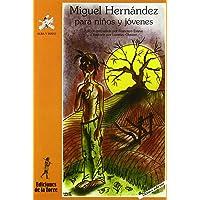 Miguel Hernández para niños y jóvenes: 1 (Alba