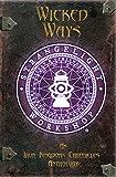 Wicked Ways: An Iron Kingdoms Chronicles Anthology