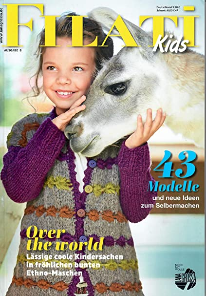 Lana Grossa Filati Kids /& Teens 6 Strickheft mit Strickanleitungen