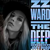 The Deep [feat. Joey Purp] [Explicit]