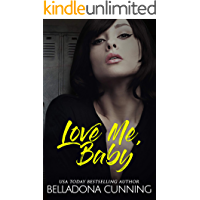 Love Me, Baby: A High School Bully Romance (Silver Creek High Book 3) (English Edition)