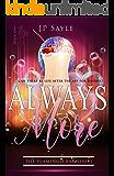 Always More (The Flamingo Bar Book 1)