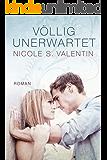 völlig unerwartet (German Edition)