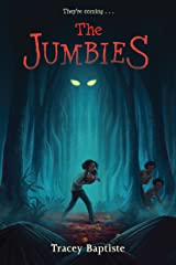 The Jumbies Kindle Edition