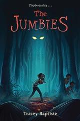 The Jumbies Kindle Edition