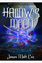 Hallow's Moon (Moons of Epigaea Book 3) Kindle Edition