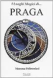 I luoghi magici di Praga