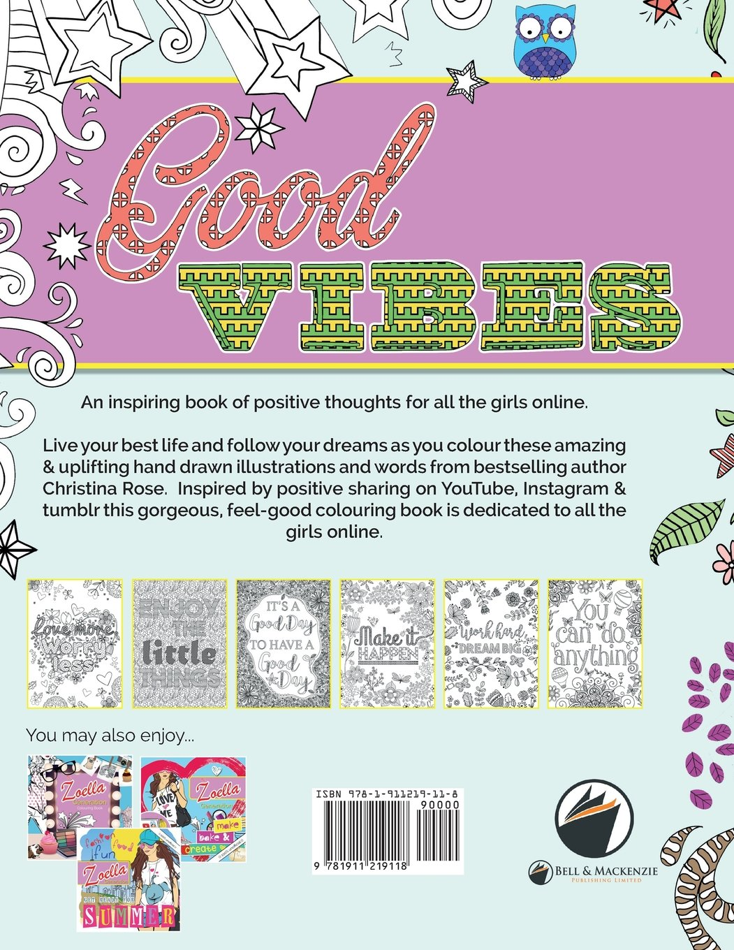 The coloring book of positivity - Amazon Com The Zoella Generation Good Vibes Colouring Book An Inspiring Book Of Positive Thoughts For All The Girls Online 9781911219118 Christina