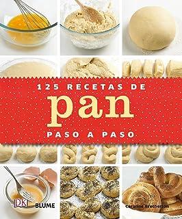 125 recetas de pan paso a paso