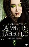 La voix du dragon: Amber Farrell, T2