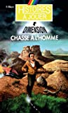 Chasse a l'Homme