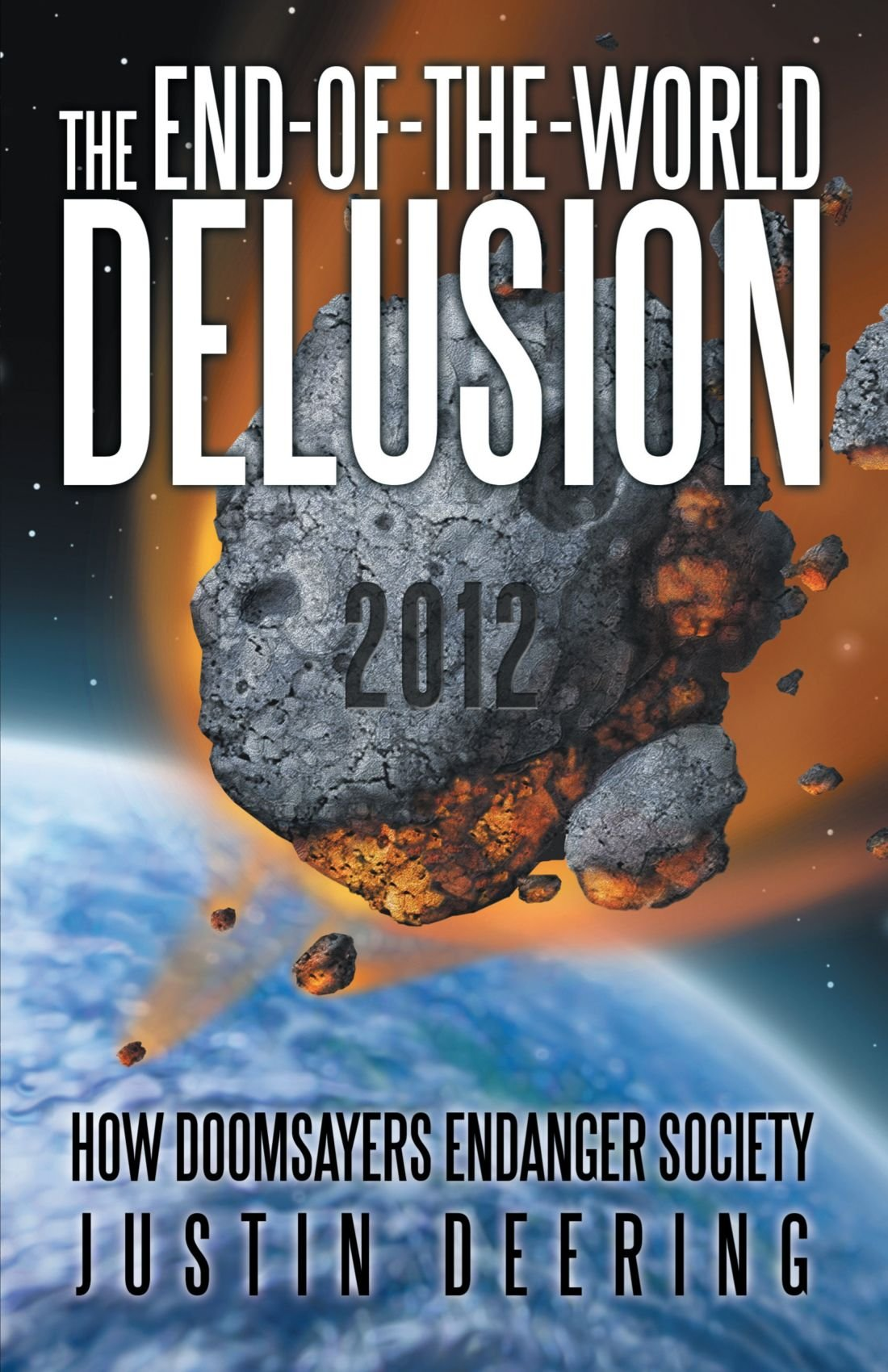 Download The End-of-the-World Delusion 2012 pdf epub