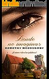 Donde no imaginas (Durham nº 2) (Spanish Edition)