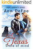 A Texas State of Mind (Port Serenity Book 1)