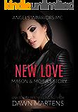 New Love (Angels Warriors MC Book 4)