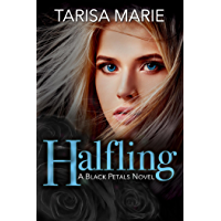 Halfling (Black Petals Book 1)