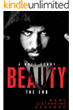 Beauty: A Hate Story, The End (English Edition)