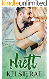 Rhett: a forbidden friends to lovers romance stand alone (Signature Sweethearts)