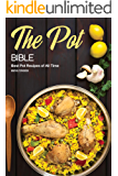 The Pot Bible: Best Pot Recipes of All Time
