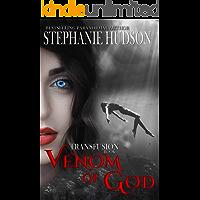 Venom Of God: Vampire Paranormal Romance (Transfusion Book 2) book cover