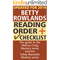 Betty Rowlands Reading Order and Checklist: The guide to the Melissa Craig Mystery series and the Sukey Reynolds Mystery series