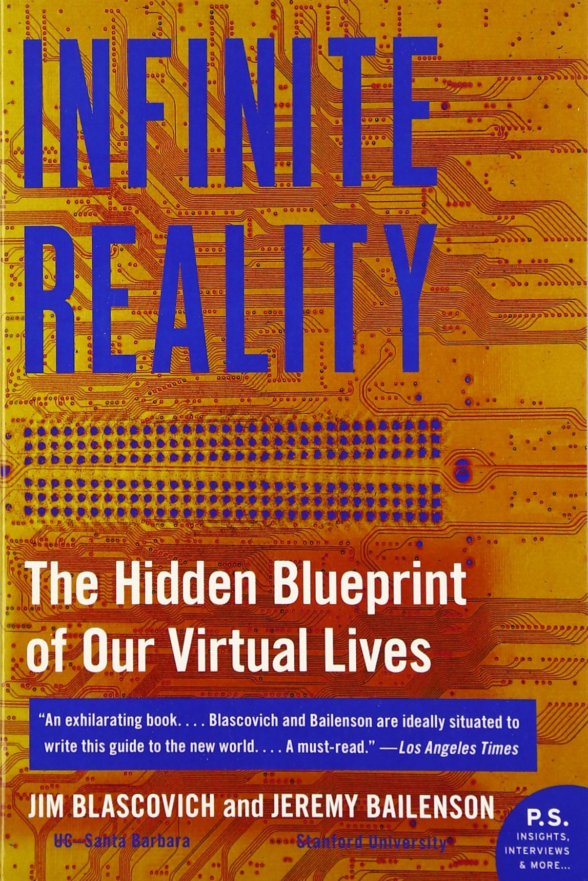 Infinite Reality: The Hidden Blueprint Of Our Virtual Lives: Jim  Blascovich, Jeremy Bailenson: 9780061809514: Amazon: Books