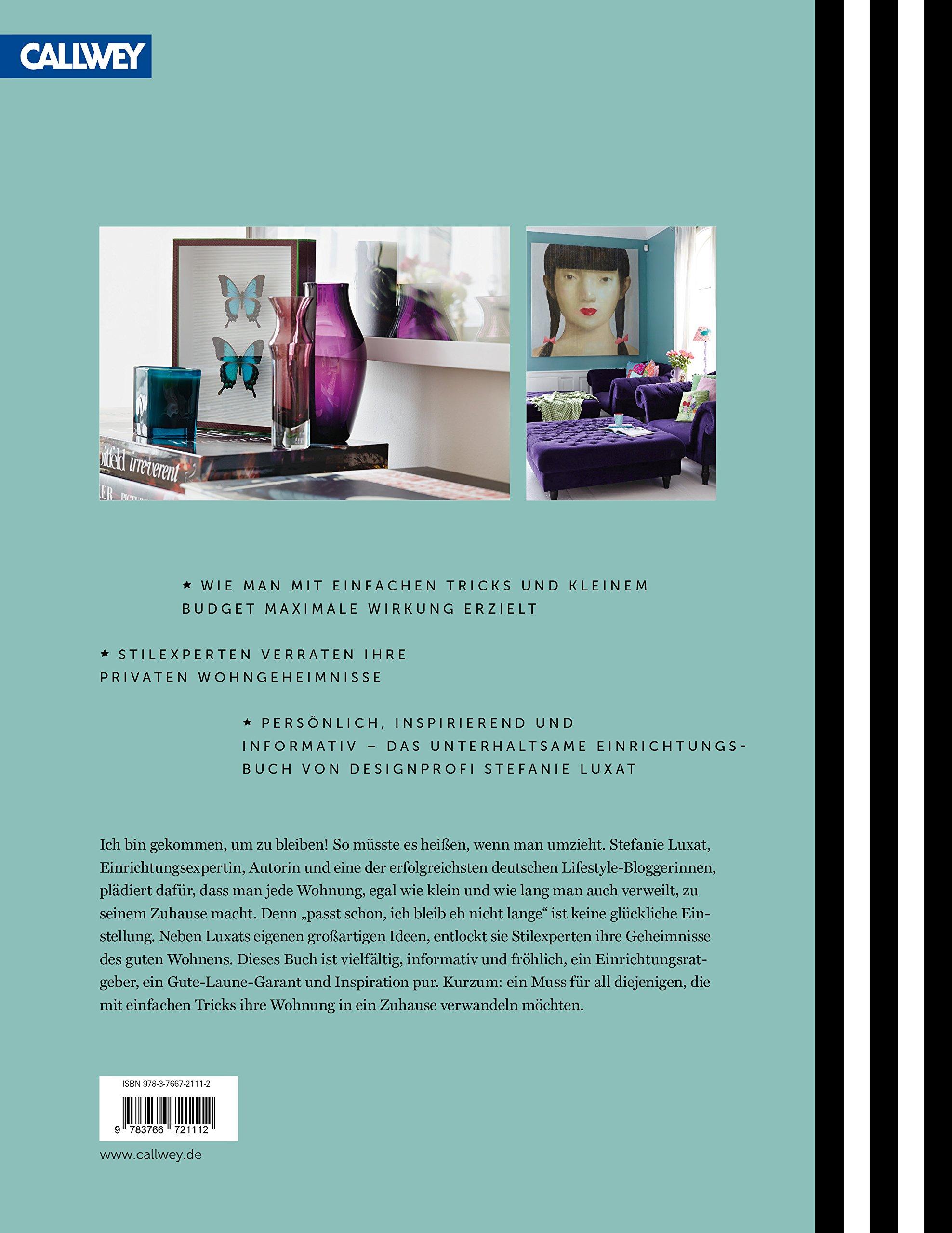 Wie eine Wohnung ein Zuhause wird: Amazon.de: Stefanie Luxat: Bücher