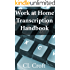 Work at Home Transcription Handbook