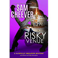 Risky Venue (Gainfully Employed Mystery Book 5) (English Edition)
