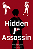 Hidden Assassin - Book I