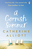 A Cornish Summer: The perfect feel-good summer read about family, love and secrets (English Edition)