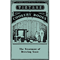 The Treatment of Brewing Yeast (English Edition)
