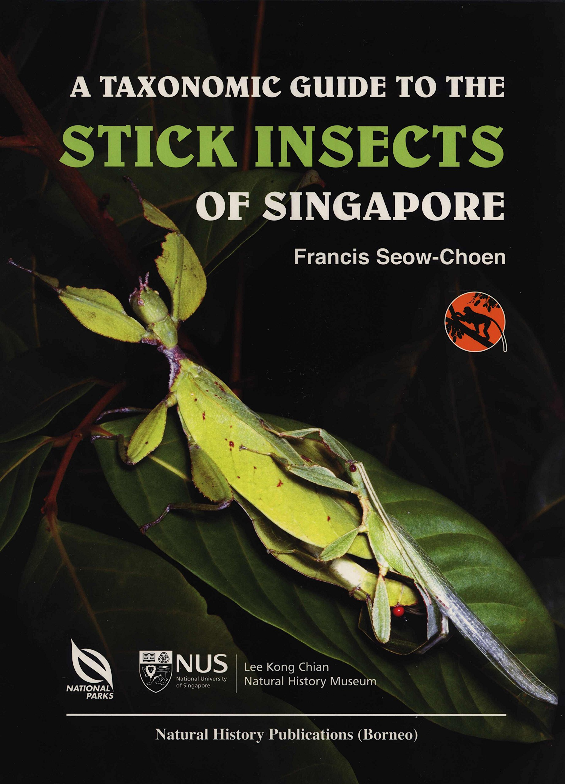 A Taxonomic Guide To The Stick Insects Of Singapore Francis Seow