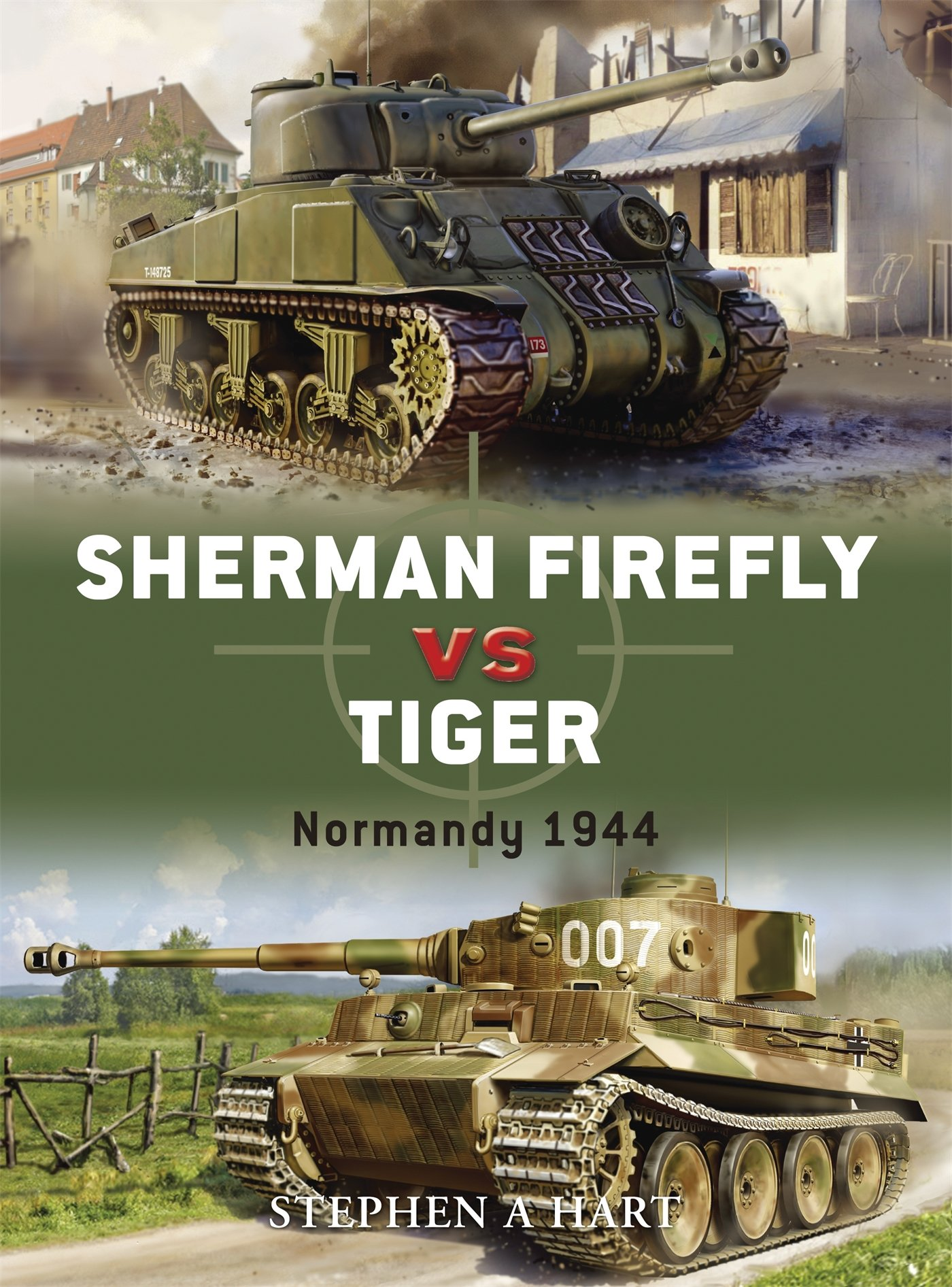 Amazon fr - Sherman Firefly vs Tiger: Normandy 1944