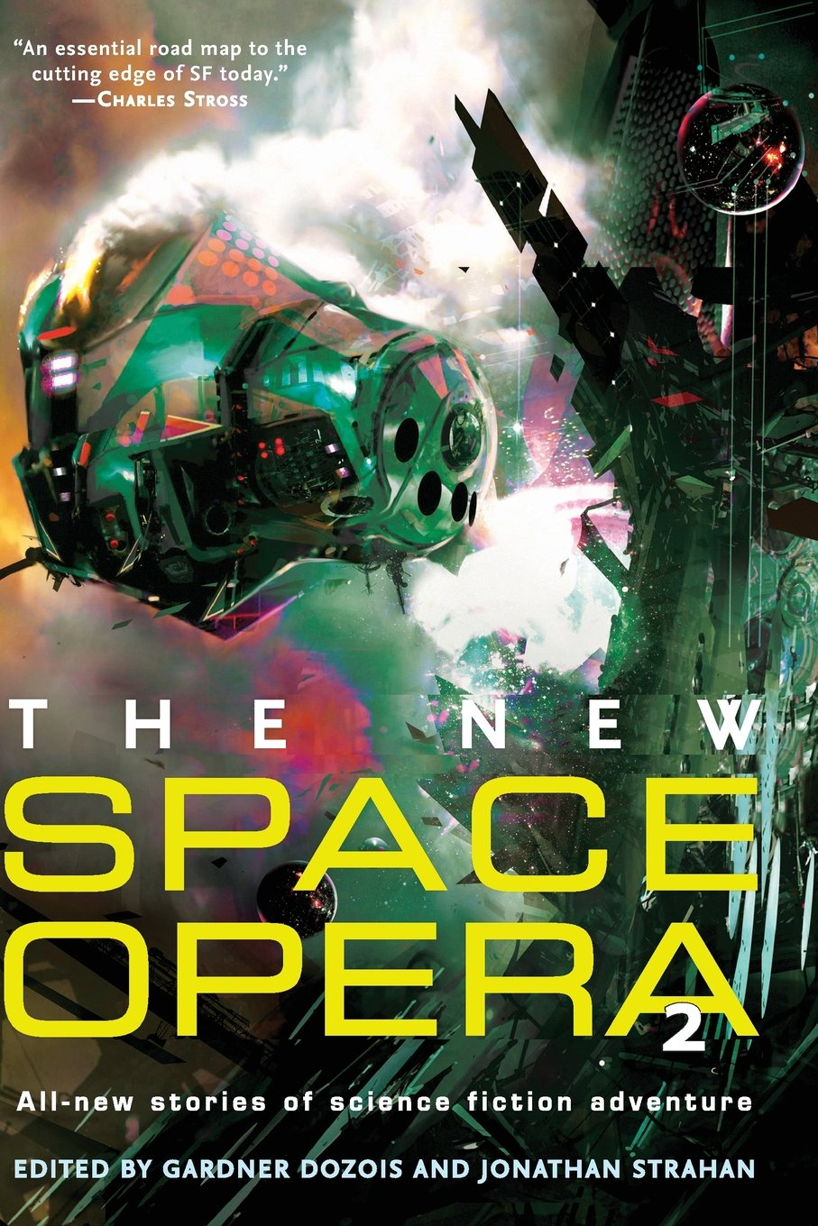 The New Space Opera 2: All-new stories of science fiction adventure PDF