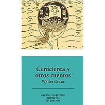 Cenicienta y otros cuentos (Spanish Edition) Feb 17, 2016