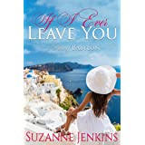 If I Ever Leave You: Pam of Babylon Book #16