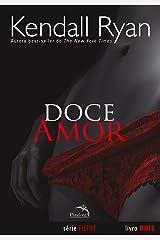 Doce Amor (Filthy Livro 2) eBook Kindle