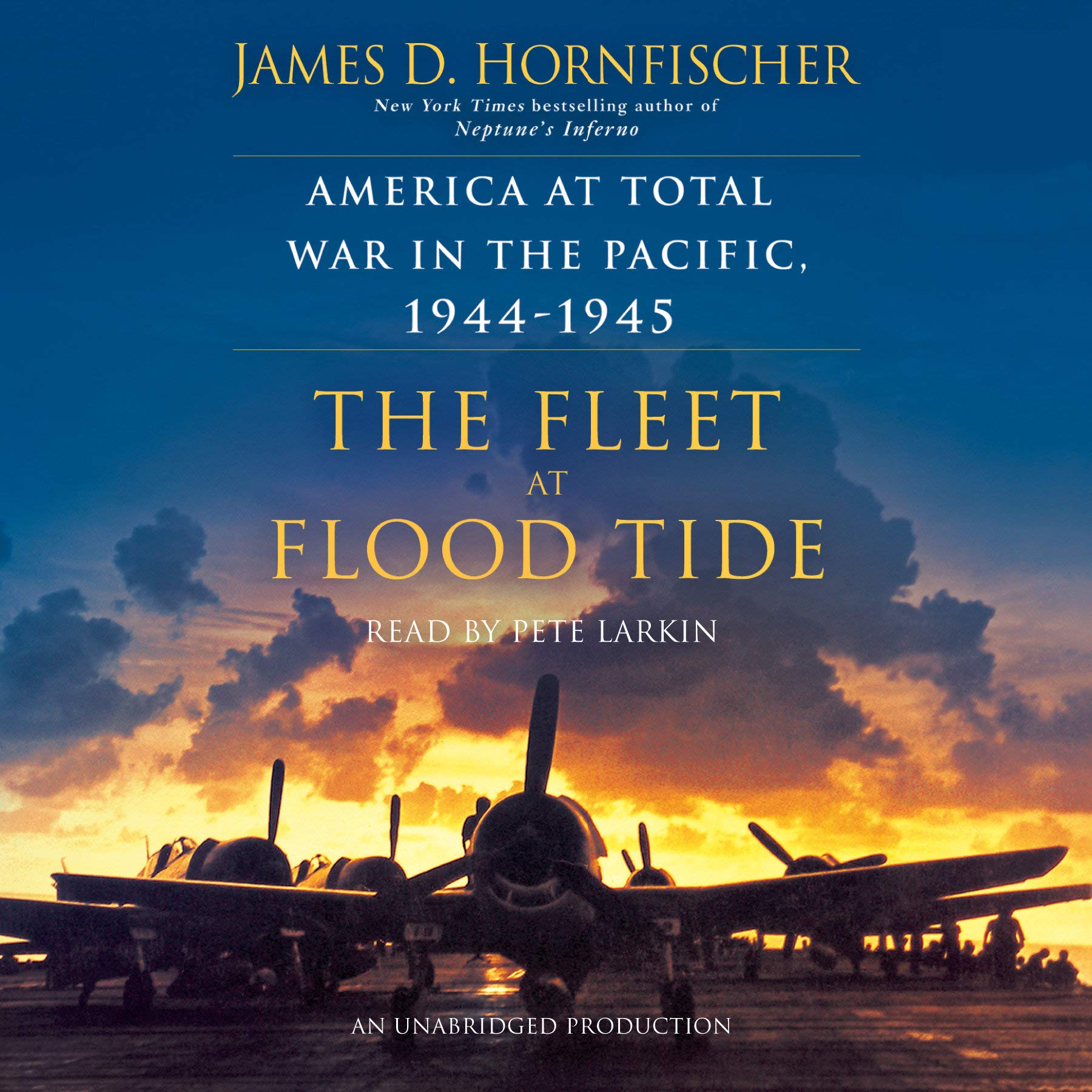 The Fleet at Flood Tide: America at Total War in